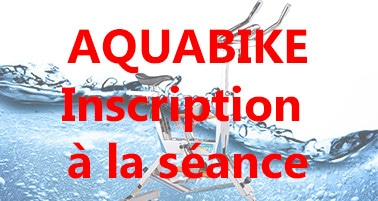 Aquabike: Inscription à la séance